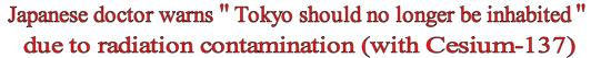 Dr. warns 137 Tokyo