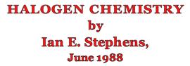 Halogen chemistry