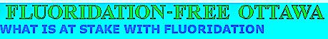 FLUORIDE FREE OTTAWA